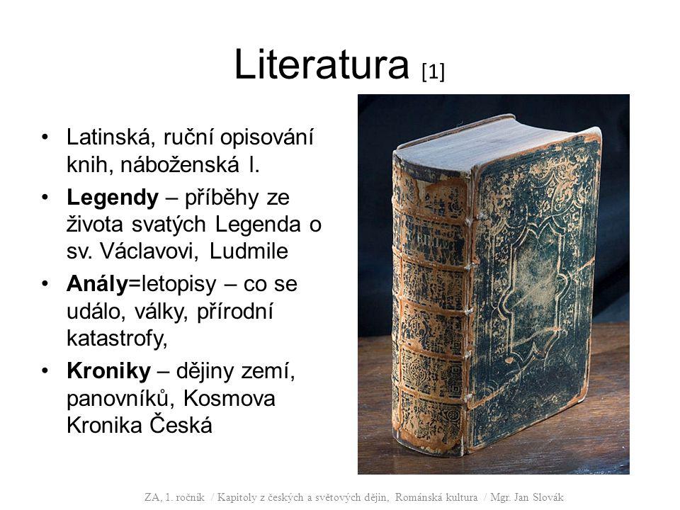 Literatura [1] Latinská, ruční opisování knih, náboženská l.
